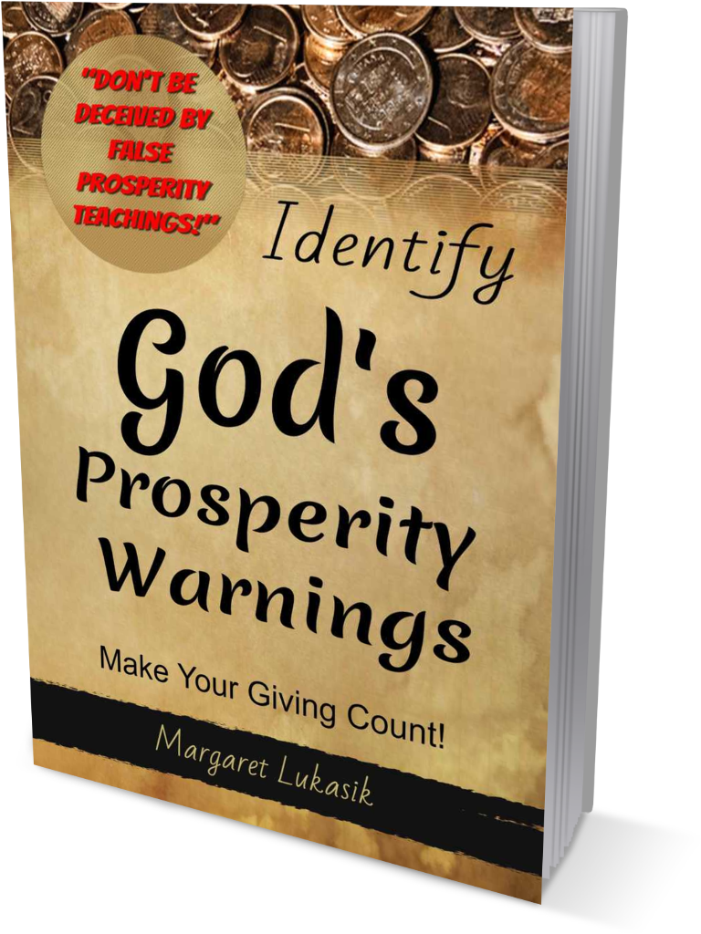 Healing Studies by Margaret Lukasik - God's Prosperity Warnings