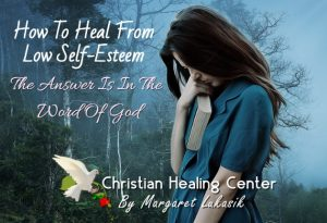 Heal low self-esteem